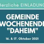 Gemeindewochenende 'Daheim' 16./17. Oktober 2021